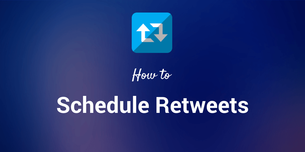 schedule retweets