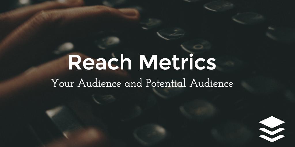 reach metrics