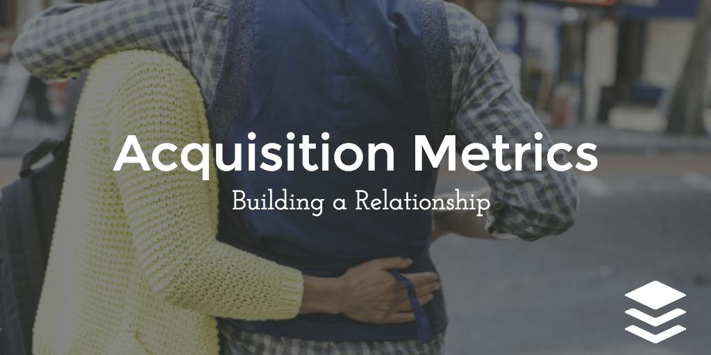acquisition metrics