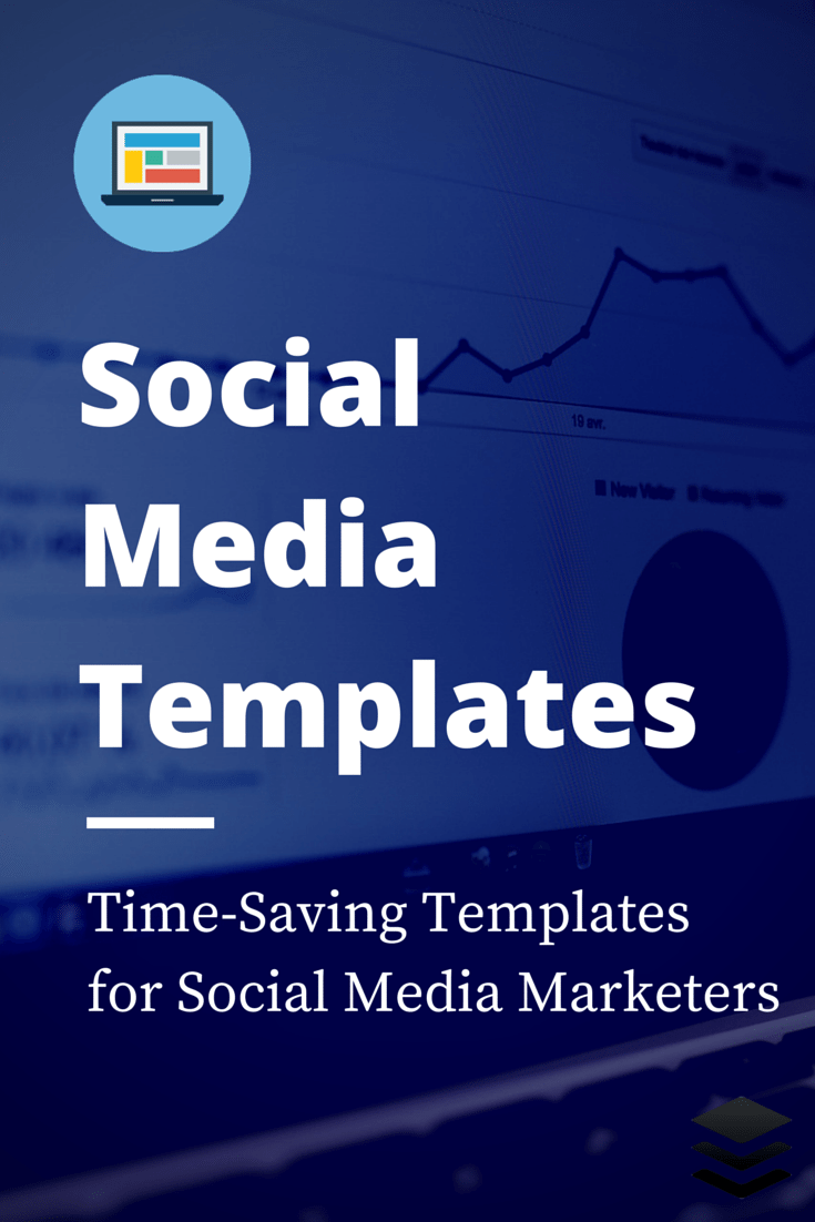 Social Media Templates - save time