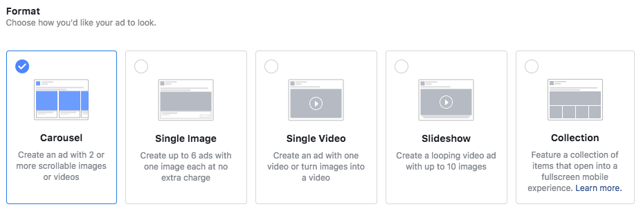 Facebook ad types: Carousel, single image, single video, slideshow, collection