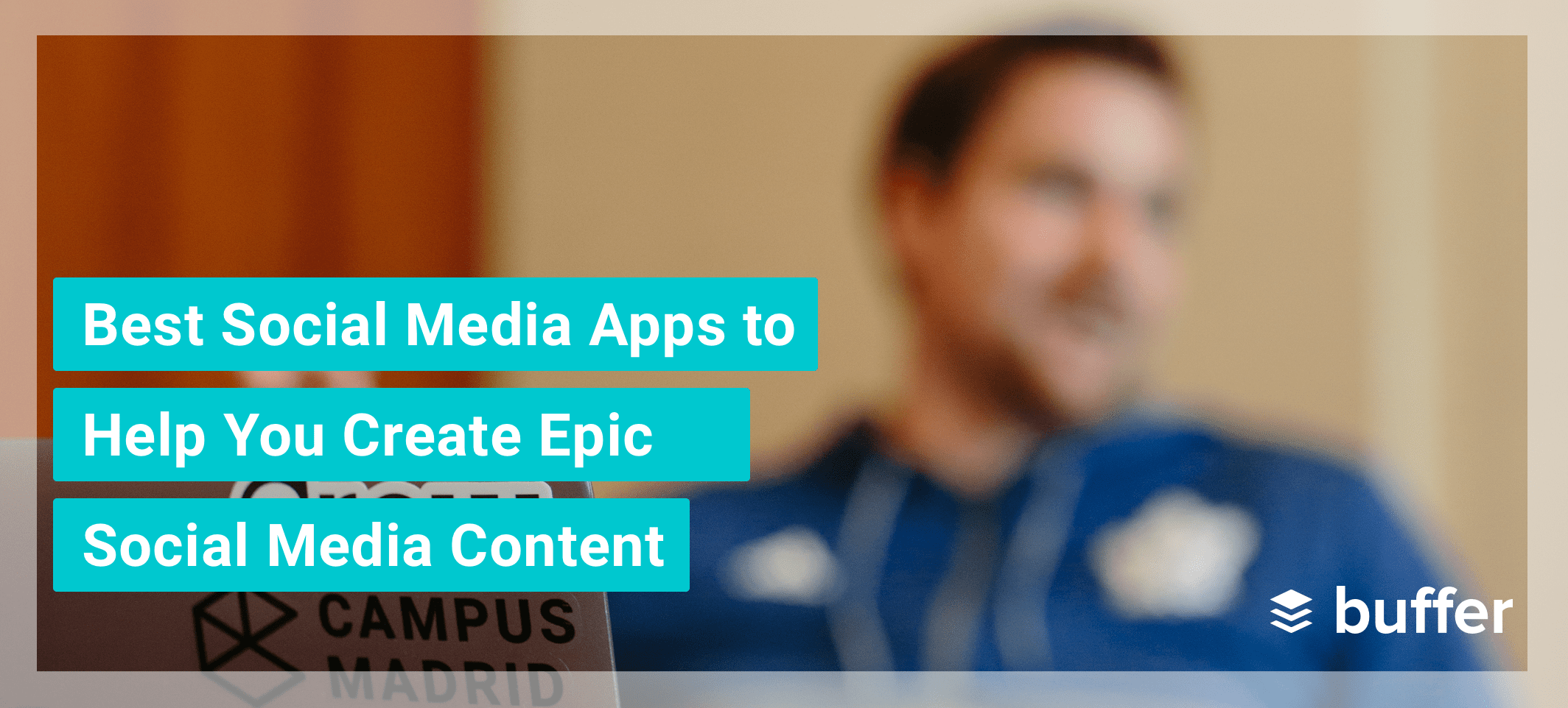 26 Best Social Media Apps to Help You Create Epic Social Media Content