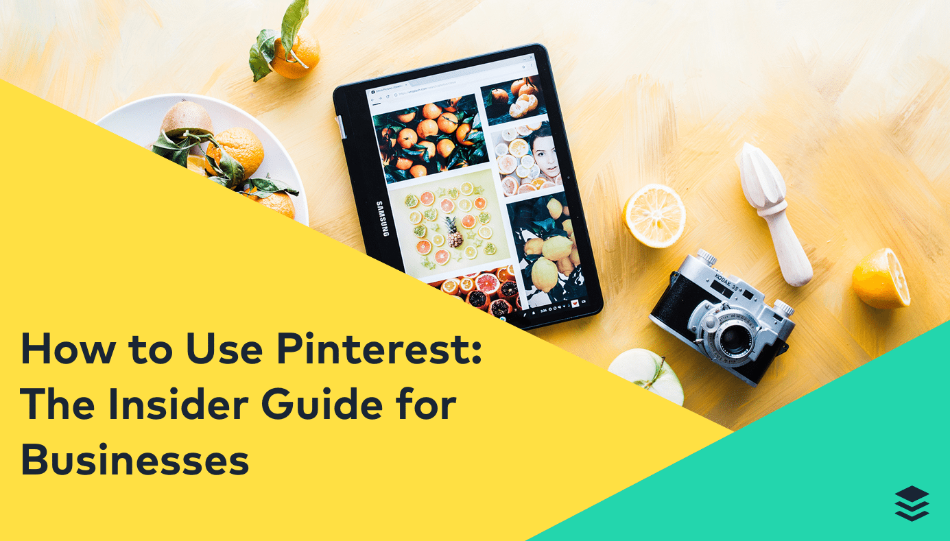 How To Use Pinterest - The Insider Guide for Businesses