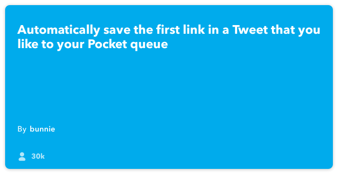 IFTTT Recipe: Save links from favorite tweets to Pocket! connects twitter to pocket