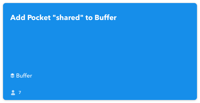 IFTTT Recipe: Add Pocket 'shared' to Buffer connects pocket to buffer