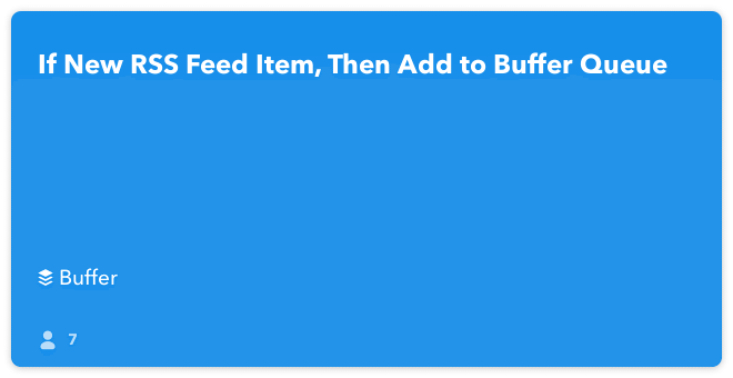 IFTTT Recipe: If new RSS Feed Item, then Buffer connects feed to buffer
