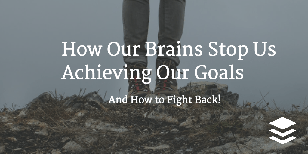 how our brains hold us back