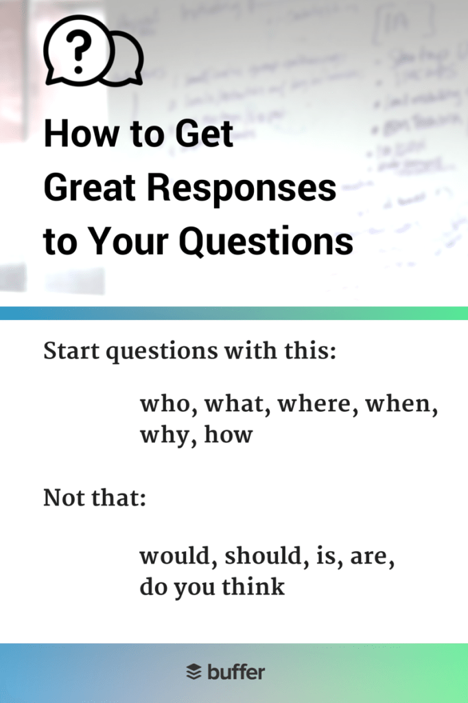 How to Get Great Responses to Your