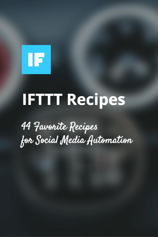 Favorite IFTTT Recipes