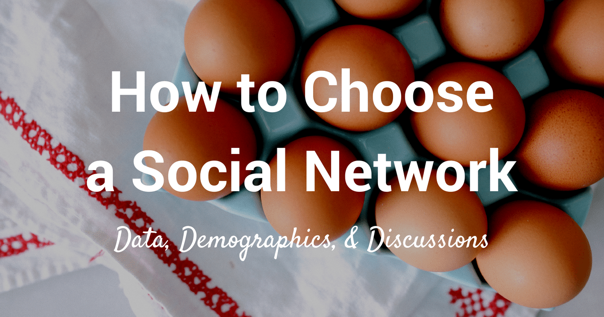 how to choose a social network