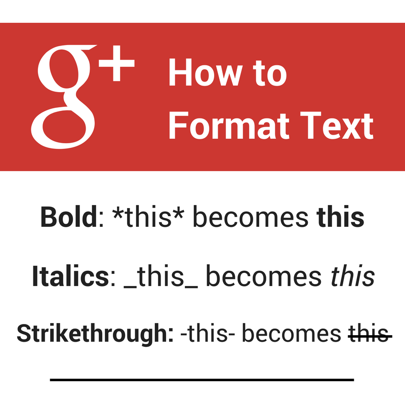 How to format Google+ text