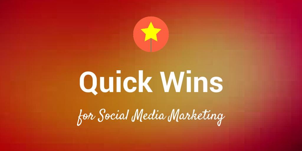 Quick Wins Social Media