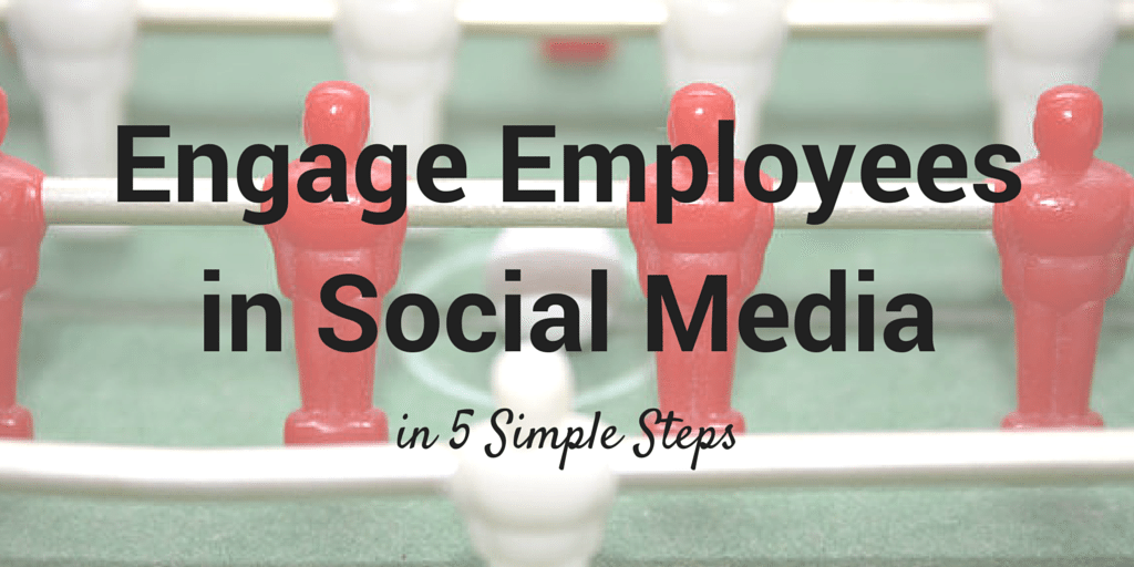 engage employees in social media