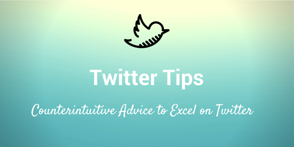 counterintuitive twitter tips