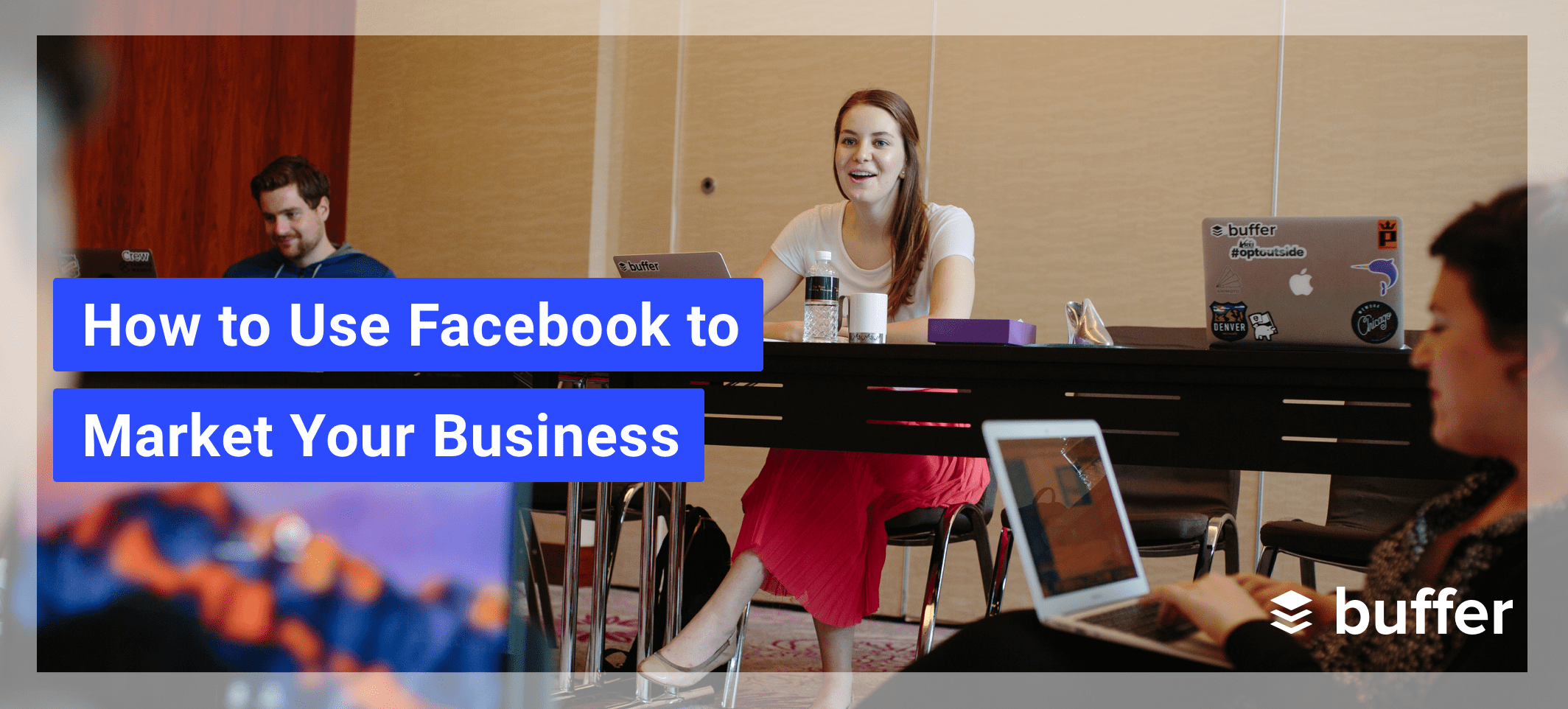 Facebook Marketing: How to Use Facebook to Market Your Business