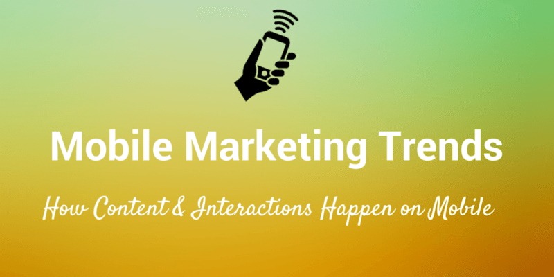 mobile marketing trends