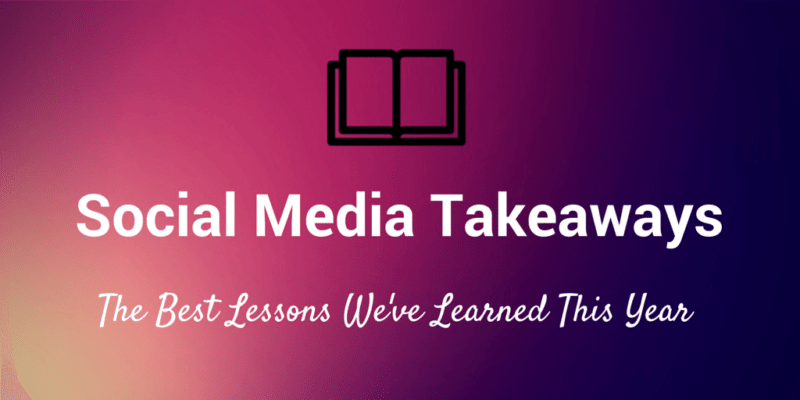 social media takeaways