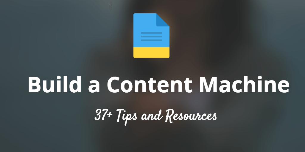 build a content machine