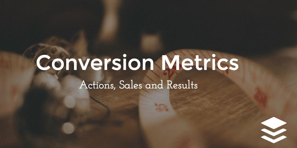 conversion metrics