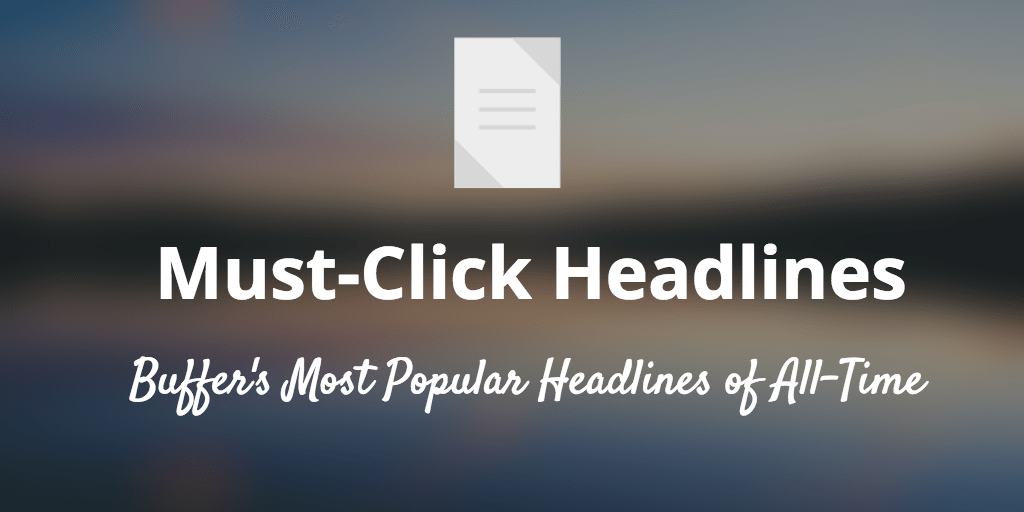 How to Write a Must-Click Headline