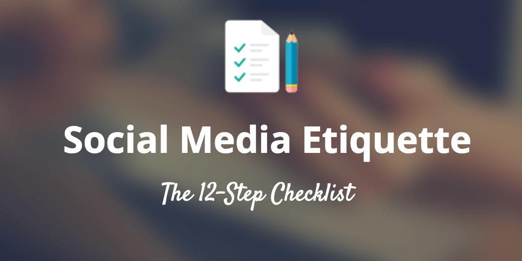 etiquette checklist social media