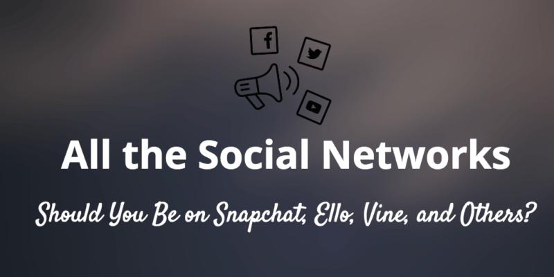 choosing social networks