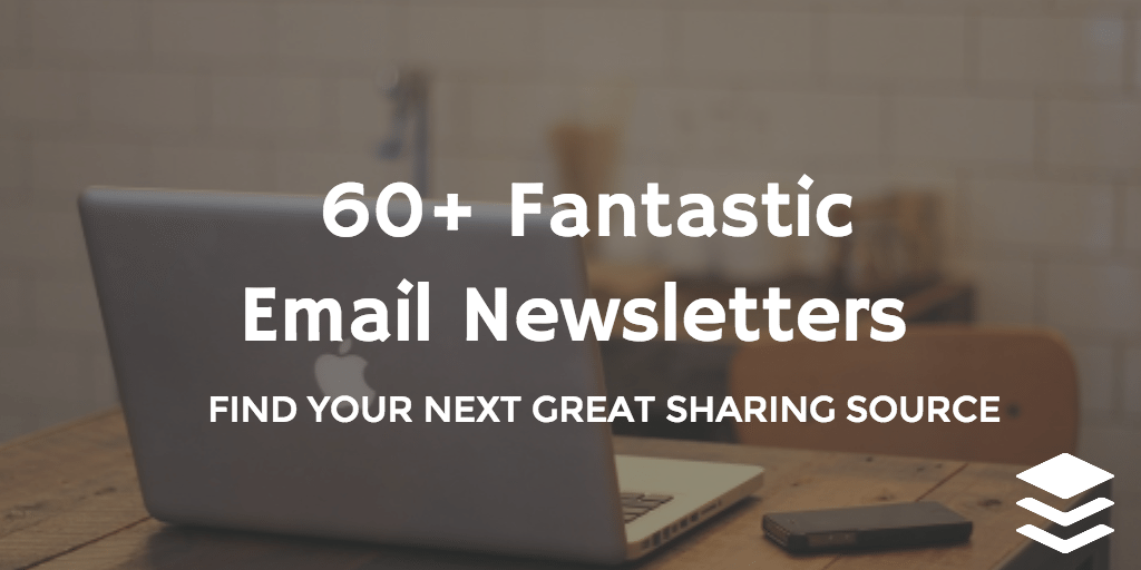 60 newsletters