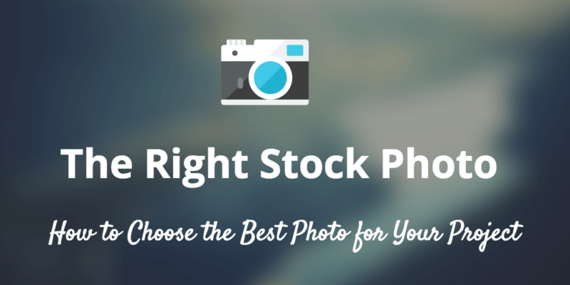 Choose the Right Stock Photo