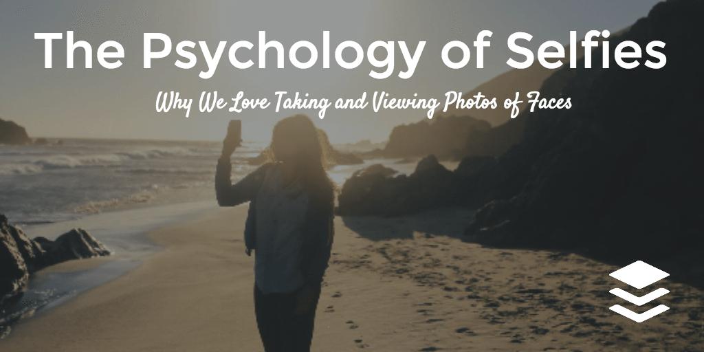 psychology of selfies