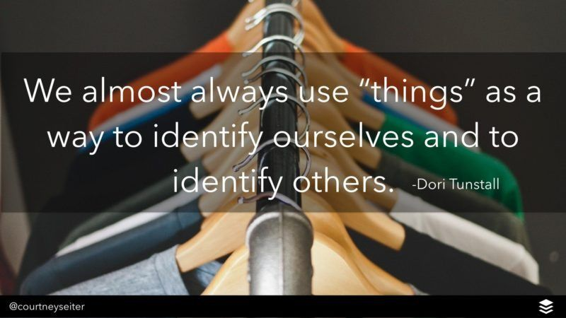things to identify ourselves