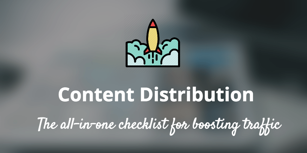 content distribution checklist