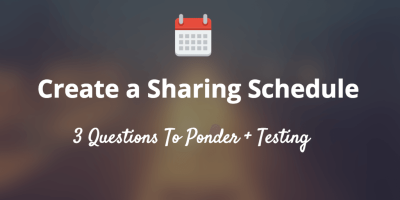 how to create social media sharing schedule