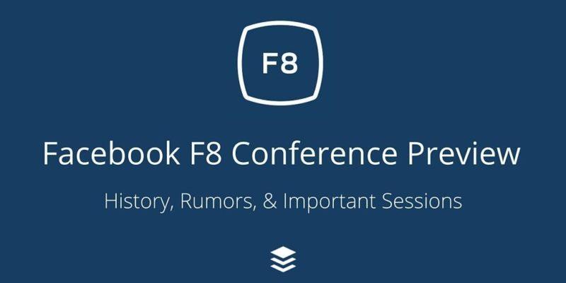 Facebook F8, Facebook, social media, conferences, F8, developers