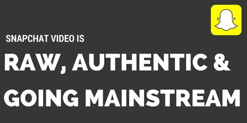 Social Video Marketing, social video, snapchat video marketing, snapchat strategy