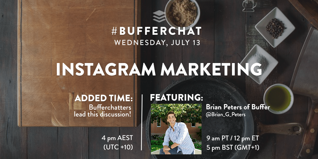 Bufferchat on July 13, 2016: Instagram Marketing