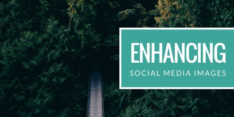 Enhancing Social Media Images