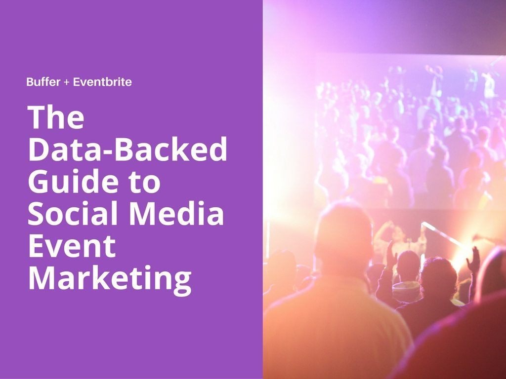 The Data-Backed Guide to Social Media Event Marketing (1)