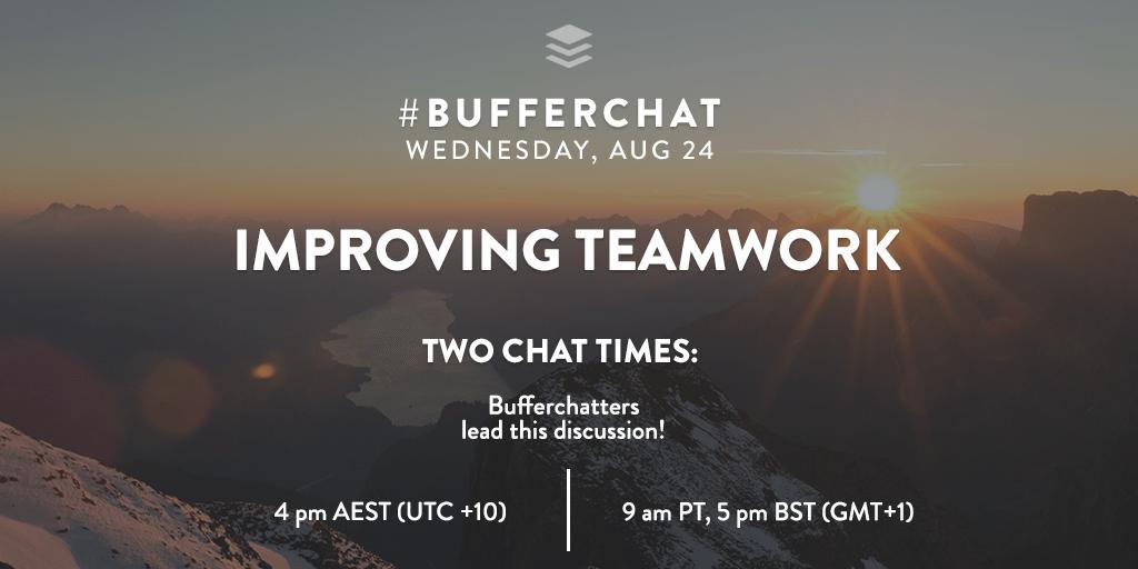 Bufferchat on August 24, 2016: Improving Teamwork