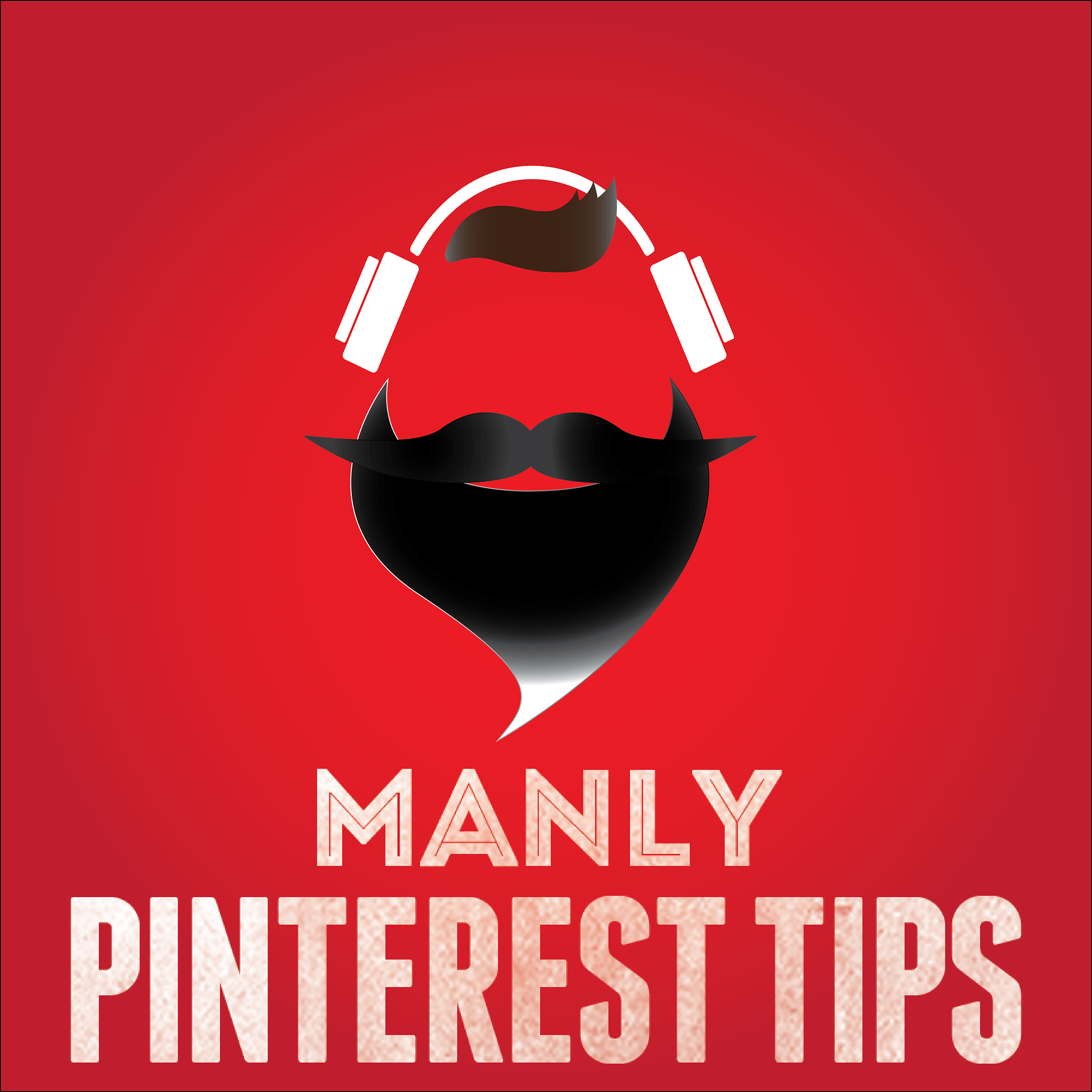 manly-pinterest-tips-podcast