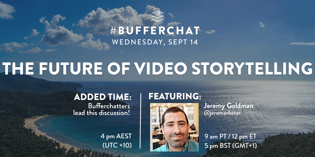 Bufferchat on September 14, 2016: The Future of Video Storytelling