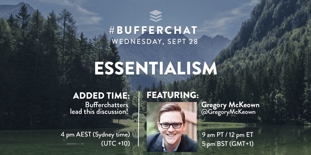 Bufferchat on Sept 28, 2016: Essentialism with special guest Gregory McKeown