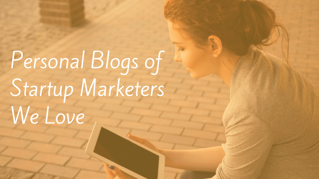 personal-blogs-of-startup-marketers