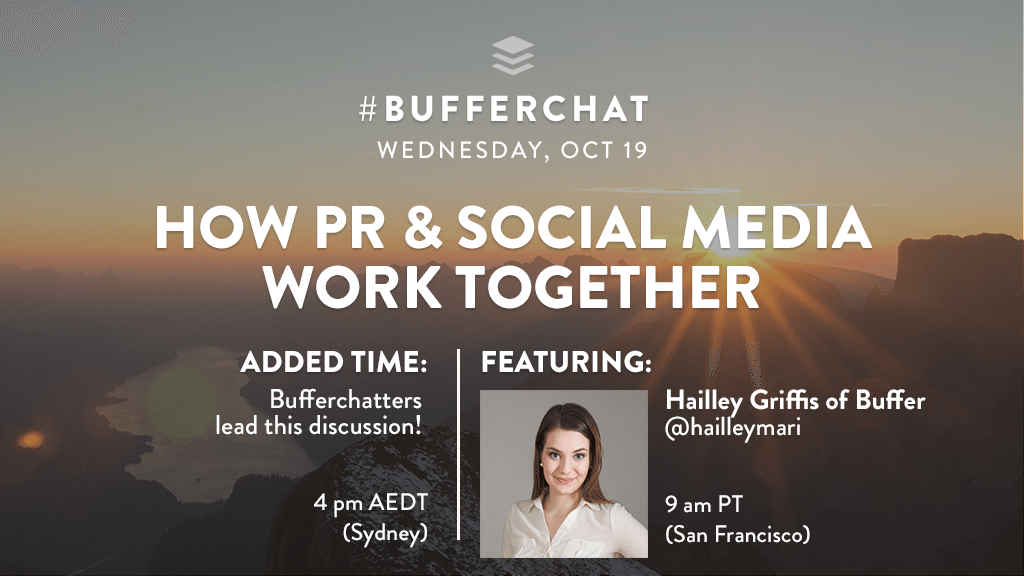 Bufferchat on Oct 19, 2016: How PR and social media work together