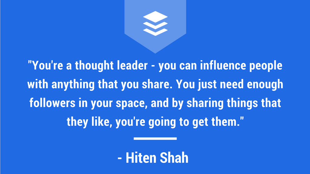 Quote from Hiten Shah on Social Media