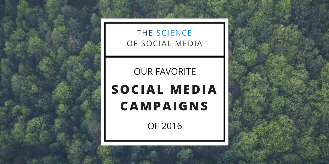 The Science of Social Media - Social Media Campaigns 2016