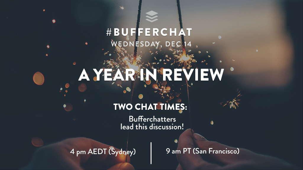 Bufferchat on December 14, 2016: A Year in Review