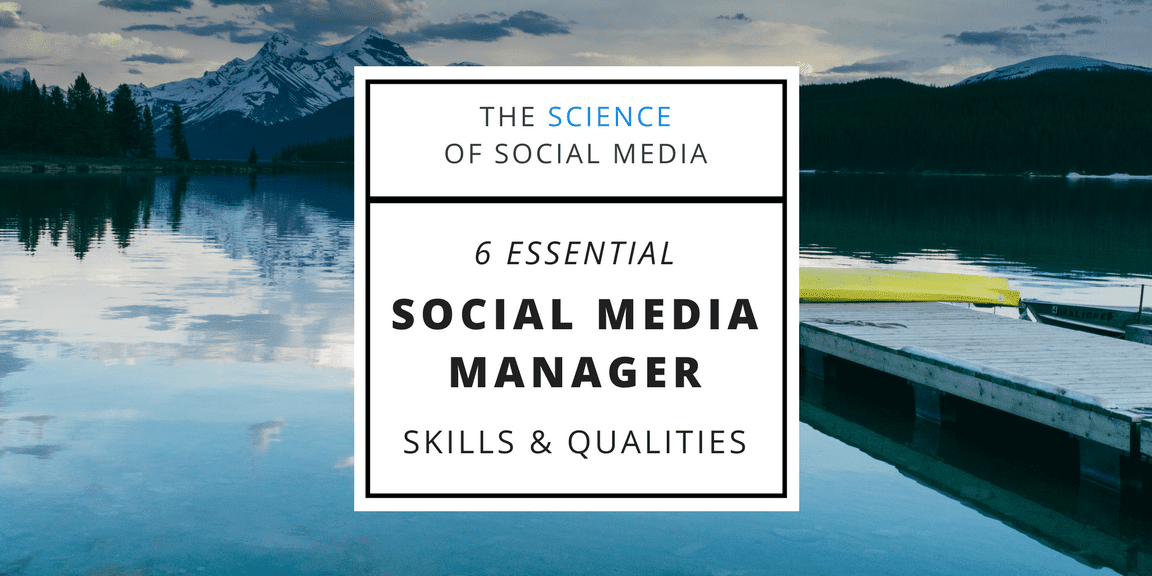6 Essential Social Media Manager Skills and Qualities [Podcast]