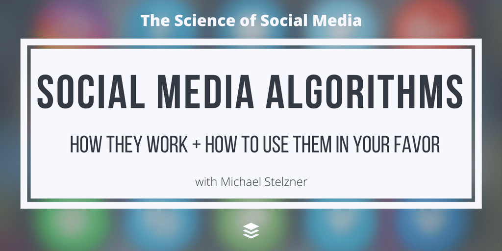 Social Media Algorithms: How they Work and How to Overcome Them