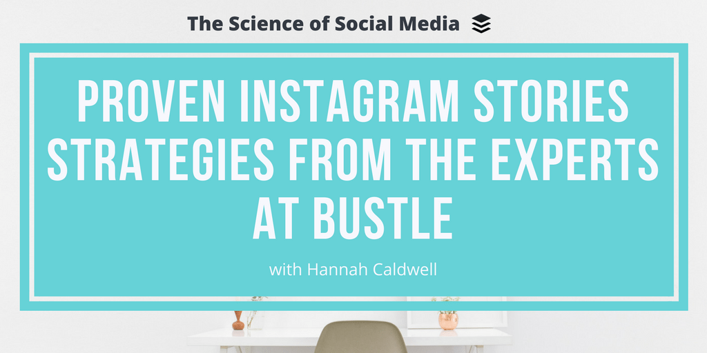 Instagram Stories at Bustle