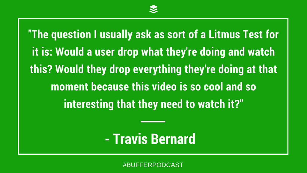 Travis Bernard On the Formula for a Great Video